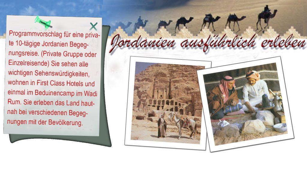 10-tägige  Erlebnisreise  mit Besuch der wichtigsten Sehenswürdigkeiten, Übernachtung im   Beduinencamp mit Beduinenparty im Wadi Rum